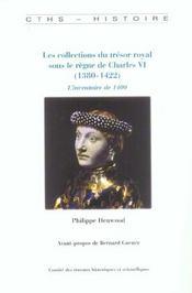 Les Collections Du Tresor Royal Sous Le Regne De Charles Vi 1380-1422 - Intérieur - Format classique