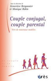 Couple conjugal, couple parental ; vers de nouveaux modèles - Intérieur - Format classique
