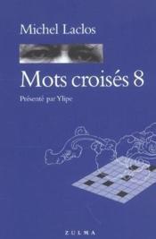 Mots croisés t.8 - Couverture - Format classique