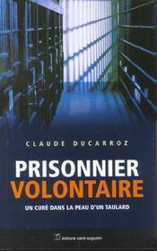 Prisonnier volontaire - Intérieur - Format classique