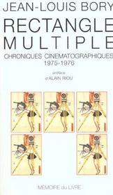 Rectangle multiple ; chroniques cinématographiques 1975-1976 - Intérieur - Format classique