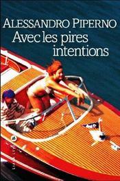 Avec Les Pires Intentions - Intérieur - Format classique