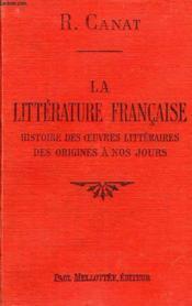 La Litterature Francaise Des Origines A Nos Jours - Couverture - Format classique