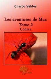 Les aventures de Max t.2 - Couverture - Format classique