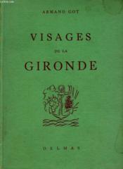 Visages De La Gironde - Couverture - Format classique