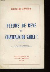 Fleurs De Reve Et Chateaux De Sable - Couverture - Format classique