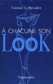 A Chacune Son Look - Intérieur - Format classique