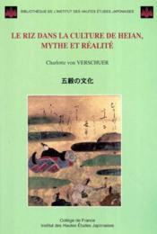 Le Riz Dans La Culture De Heian, Mythe Et Realite - Couverture - Format classique