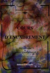 Cours D'Encadrement (I) Initiation Et Perfectionnement (Retirage) - Couverture - Format classique