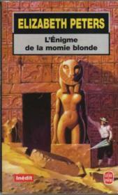 L'enigme de la momie blonde - inedit - Couverture - Format classique
