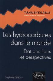 Les Hydrocarbures Dans Le Monde Etat Des Lieux Et Perspectives - Intérieur - Format classique