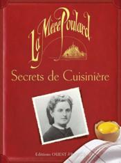 La Mère Poulard, secrets de cuisiniere - Couverture - Format classique