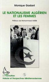 Le Nationalisme Algerien Et Les Femmes - Intérieur - Format classique