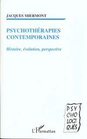 Psychotherapies Contemporaines Histoire Evolution Perspective - Intérieur - Format classique