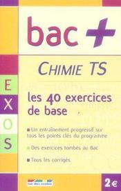 Chimie ; les 40 exercices de base ; terminale S - Intérieur - Format classique