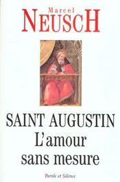 Saint augustin l'amour sans mesure - Intérieur - Format classique