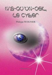 N'A-Qu'Un-Oeil Le Cyber - Couverture - Format classique