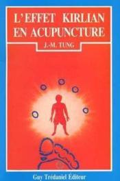 Effet kirlian en acupuncture traditionnelle - Couverture - Format classique