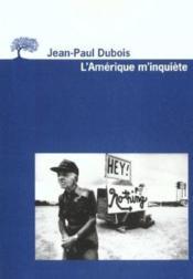 Amerique M'Inquiete (L') - Couverture - Format classique