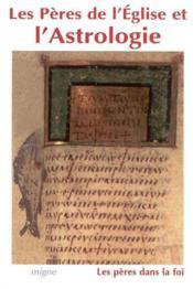 Les peres de l'eglise et l'astrogie - Couverture - Format classique