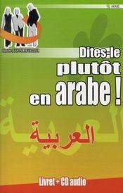 Dites-le plutôt en arabe ! - Intérieur - Format classique