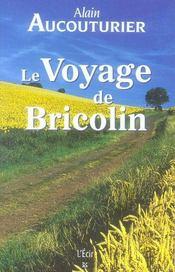 Le voyage de bricolin - Intérieur - Format classique