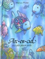 Arc En Ciel Et Le Petit Poisson Perdu Coeur - Intérieur - Format classique
