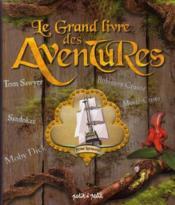 telecharger Le grand livre des aventures livre PDF en ligne gratuit