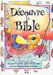Decouvre La Bible - Couverture - Format classique