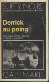Collection Super Noire N° 10. Derrick Au Poing. - Couverture - Format classique