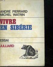 Vivre En Siberie. - Couverture - Format classique