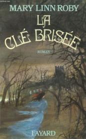 La Cle Brisee. - Couverture - Format classique