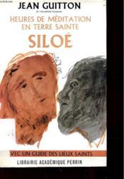 Heures De Meditation En Terre Sainte - Siloe - Avec Un Guide Des Lieus Saints - Couverture - Format classique