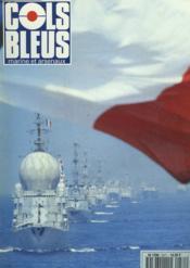 COLS BLEUS. HEBDOMADAIRE DE LA MARINE ET DES ARSENAUX N°2271 DU 3 SEPTEMBRE 1994. LA BATAILLE DES SPORTS par P. MASSON / MISSION DANS LE GRAND NORD POUR LE GROUPE DE GRASSE DURANCE par LE COM. EN CHEF DE 2e CL. LARGIER ET L'EV2 TOUVET / ... - Couverture - Format classique