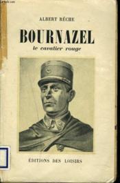 Bournazel. Le Cavalier Rouge. - Couverture - Format classique