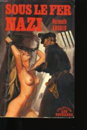 Sous Le Fer Nazi. - Couverture - Format classique