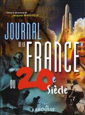 Journal De La France Au Xxeme Siecle - Intérieur - Format classique