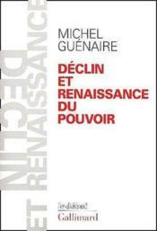 Declin et renaissance du pouvoir - Couverture - Format classique