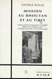 Mission Au Bhoutan Et Au Tibet - Couverture - Format classique
