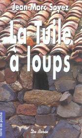Tuile A Loups (Poche)(La)(Ae) - Intérieur - Format classique