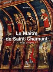 Le maître de Saint-Chamant (Haute-Auvergne) - Couverture - Format classique