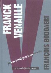Franck Venaille ; je revendique tous les droits - Intérieur - Format classique
