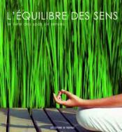 L'équilibre des sens ; le livre des spas six senses - Couverture - Format classique