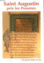 Saint augustin prie les psaume - Couverture - Format classique