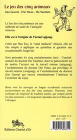 Le jeu des cinq animaux ; méthode de santé ; le saint médecin de l'antiquité chinoise - 4ème de couverture - Format classique