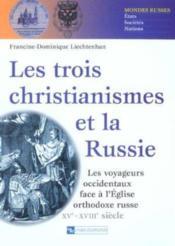 Trois christianismes et la russie - Couverture - Format classique