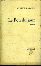 Le Fou Du Jour. - Couverture - Format classique