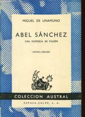 ABEL SANCHEZ una historia de pasion - Couverture - Format classique