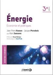 Énergie ; économie et politiques (3e édition) - Couverture - Format classique
