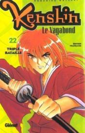 Kenshin le vagabond t.22 ; triple bataille - Couverture - Format classique
